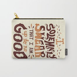 I am up to no good Carry-All Pouch