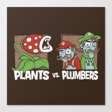 Plants Vs Plumbers  Canvas Print