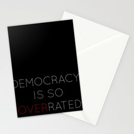 Democracy is so overrated - tvshow Stationery Cards