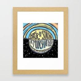 Sunshine or Moonshine Framed Art Print