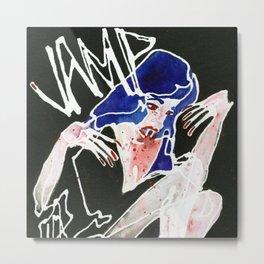 Vamp Life Metal Print