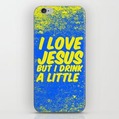 I love Jesus, but I drink a little iPhone & iPod Skin