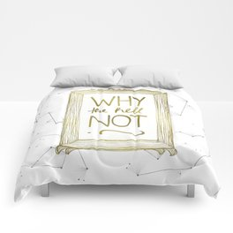 Why Not Comforters