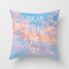 Dream Beyond the Sky... Throw Pillow