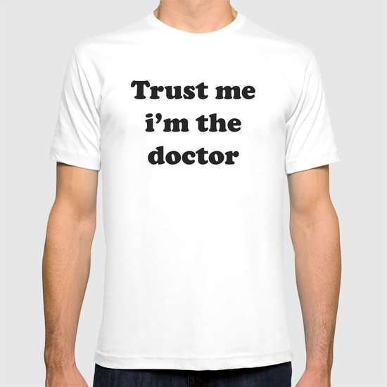 Doctor Who - Trust me i'm the doctor T-shirt