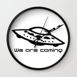We are coming Aliens Wall Clock