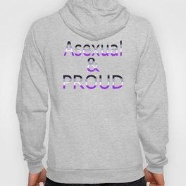 Asexual and Proud (black bg) Hoody