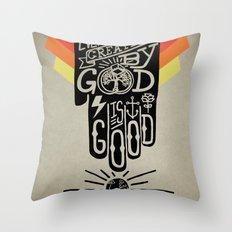 It's Good Throw Pillow