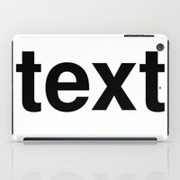 text iPad Cases featuring text by linguistic94