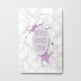 TEXT ART Good vibes only | pink Metal Print