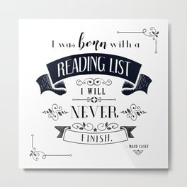 Born With a Reading List - White Metal Print