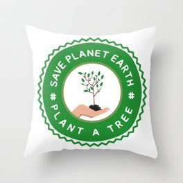 Save Planet Earth - Plant a Tree Throw Pillow