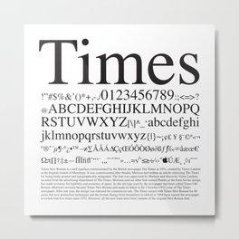 Times Metal Print