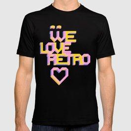 We Love Retro T-shirt