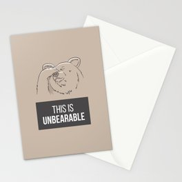 This Is Unbearable Stationery Cards