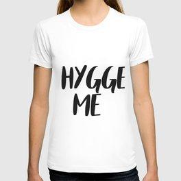 Hygge me T-shirt