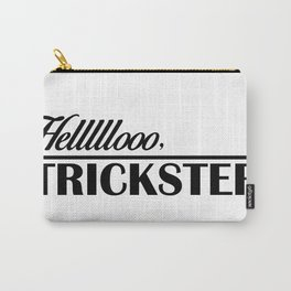 Hello, Trickster Carry-All Pouch
