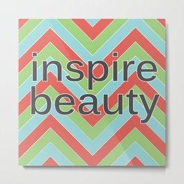 Inspire Beauty Metal Print