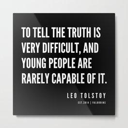 64    | Leo Tolstoy Quotes | 190608 Metal Print