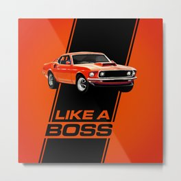 1969 Mustang Boss 429 - Like a Boss! Metal Print