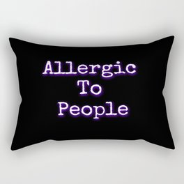 Allergic To People Rectangular Pillow