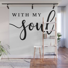 [It Is Well] With My Soul Calligraphy Print Wall Mural