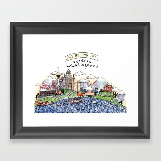 We Belong in Seattle Framed Art Print