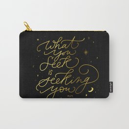 Seeking You Quote Carry-All Pouch