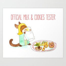 Official Milk and Cookies Tester Art Print