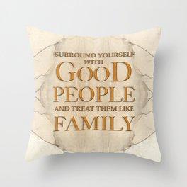 GOOD PEOPLE Throw Pillow