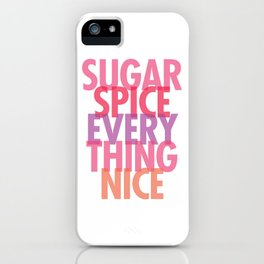 what little girls are made of iPhone Case
