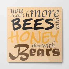 Catch More Bees! Metal Print