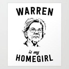 Warren is my homegirl Art Print