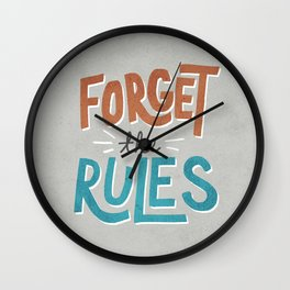 Forget the Rules Wall Clock