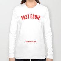 eddie vedder Long Sleeve T-shirts featuring FAST EDDIE by SIX PEAKS