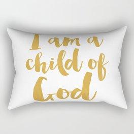 I am a child of God Rectangular Pillow
