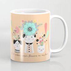 I´d rather wear flowers in my hair Mug