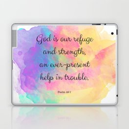 Psalm 46:1, God is our Refuge, Scripture Quote Laptop & iPad Skin