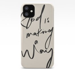 God is Making a Way iPhone Case