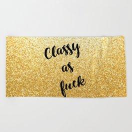 Gold Classy as fuck Beach Towel