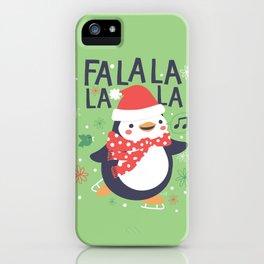 Fa la la penguin iPhone Case