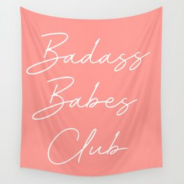 badass babes club Wall Tapestry
