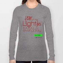 Fear Of My Light Dies Long Sleeve T-shirt