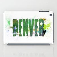 denver iPad Cases featuring Denver by Tonya Doughty