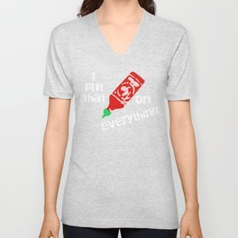 Siracha I Put that Bleep on Everything Unisex V-Neck