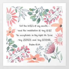 Let the Words of my Mouth-Ps 19:14 Art Print
