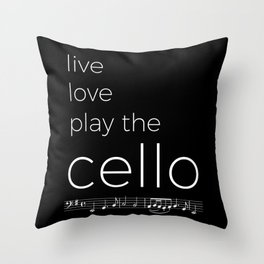 Live, love, play the cello (dark colors) Throw Pillow