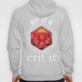 Hit It & Crit It Role Playing Games Gift for Tabletop Gamer Hoody