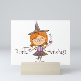 Drink Up Witches! Mini Art Print