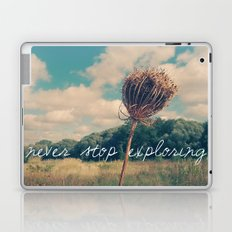 Never Stop Exploring II Laptop & iPad Skin